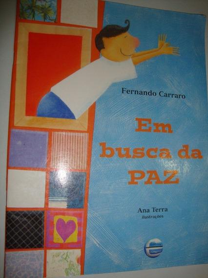 Em Busca Da Paz - Livro Infanto Juvenil