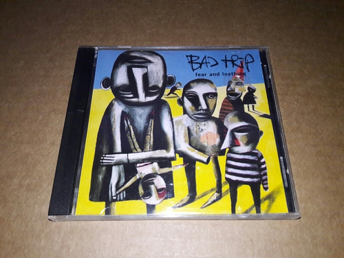 Bad Trip - Fear And Loathing (cd Canada)