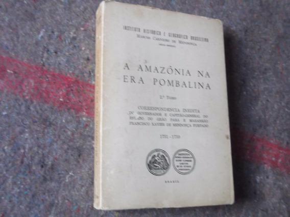 Livro - A Amazonia Na Era Pombalina 2º Tomo