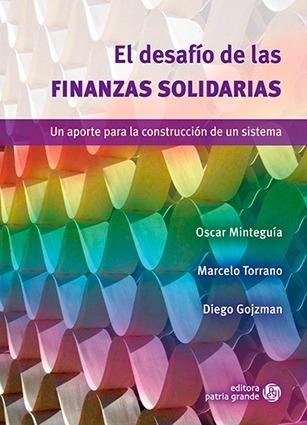 Imagen 1 de 1 de El Desafío De Las Finanzas Solidarias