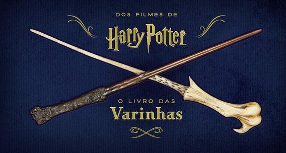 Livro Harry Potter - O Livro Das Varinhas - Galera