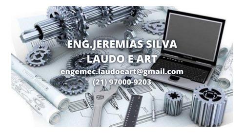 Engenheiro Mecânico Para Rj E Região P/ Laudo Técnico E Art