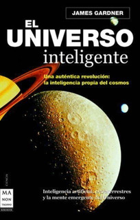 El Universo Inteligente, James Gardner, Robin Book