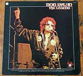 Bob Dylan - The Legend - Lp / Disco De Vinil