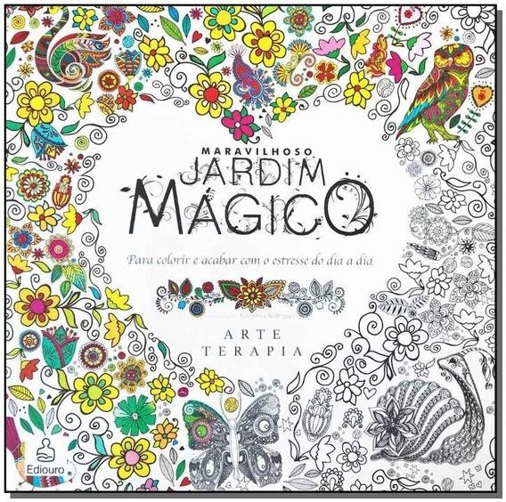 Livro Novo Para Colorir Maravilhoso Jardim Mágico Artterapia