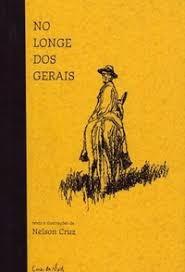 Livro No Longe Dos Gerais Nelson Cruz