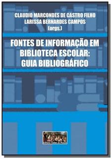 Fontes De Informacao Em Biblioteca Escolar