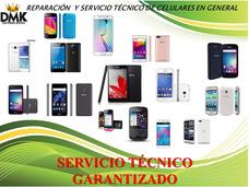 Reparación Y Servicio Técnico Teléfonos Celulares En General