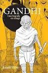 Gandhi Uma Biografia Em Manga Kazuki Ebinie
