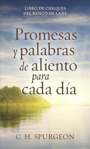 Imagen 1 de 2 de Promesas Y Palabras De Aliento Cada Dia, Spurgeon Portavoz