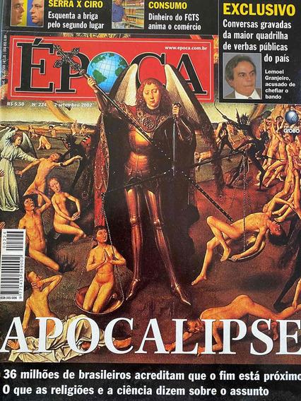 Revista Época Número 224 02/09/2002. Apocalipse