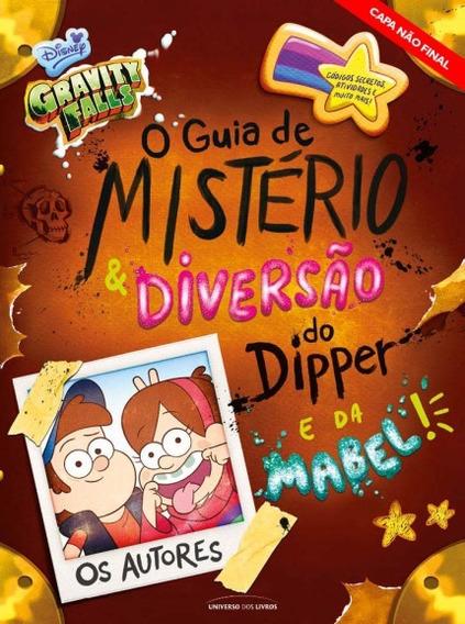 Gravity Falls - Guia De Mistério Diversão Do Dipper E Mabel