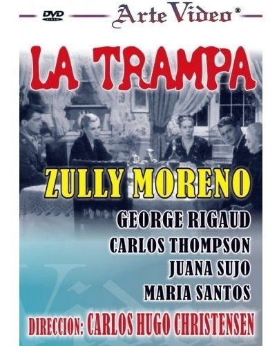 La Trampa - Zully Moreno - George Rigaud - Dvd Original