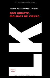Libro : Don Quijote. Molinos De Viento (narrativa) - Cer...