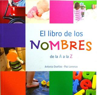 El Libro De Los Nombres Antonia Dueñas Nombres Para Bebé