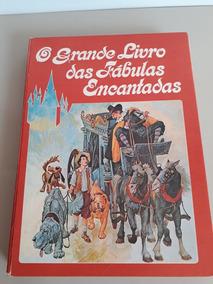 Raro!! O Grande Livro Das Fabulas Encantadas (usado)1979