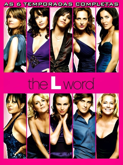The L Word 1ª A 6ª Temporadas Legendado Série Completa !!