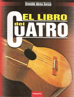 El Libro Del Cuatro - Autor: Oswaldo Abreu García