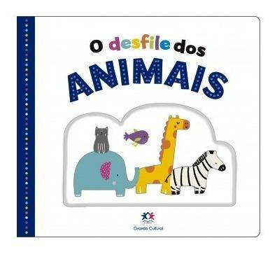 Livro O Desfile Dos Animais Com Relevos E Texturas 1 Ano