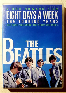 The Beatles Eight Days A Week The Touring Years Dvd