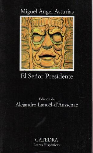 El Señor Presidente - Asturias - Catedra