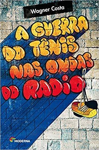 A Guerra Do Tênis Nas Ondas Do Rádio Wagner Costa