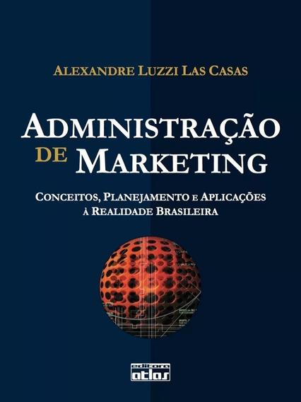 Administração De Marketing ( De Alexandre Luzzi Las Casas )