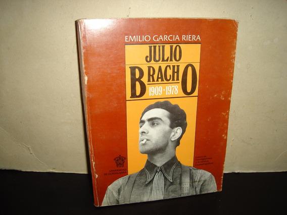 (of5) Julio Bracho, 1909-1978 - Emilio García Riera