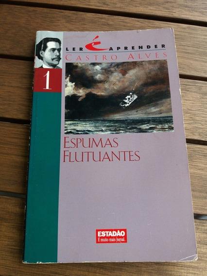 Livro Espumas Flutuantes De Castro Alves