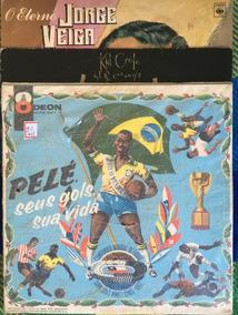 Lp Pelé, Seus Gols Sua Vida + Kid Creole + Jorge Veiga #0