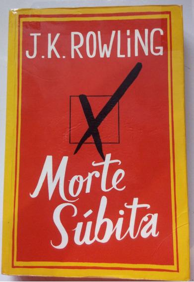 Livro Morte Súbita - Jk Rowling