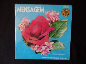 Mauro Pereira Vianna - Mensagem - Liderança -1978 - Compacto