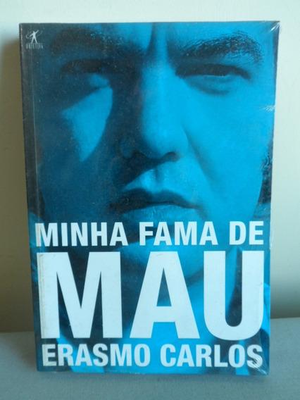 Livro Minha Fama De Mau - Erasmo Carlos