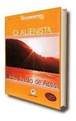 Livro Novo - O Alienista - Machado De Assis.