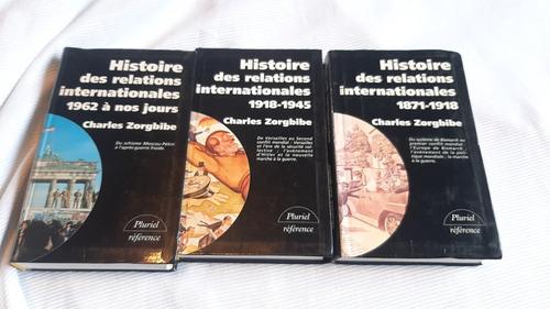 Histoire Des Relations Internationales 1 2 Y 3 C  Zorgbibe