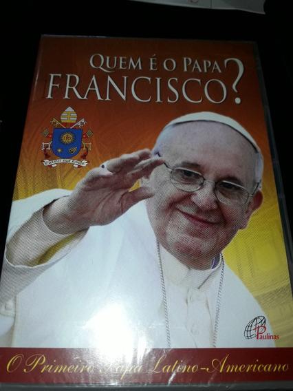 Dvd Quem É O Papa Francisco ? O Primeiro Papa Latino America