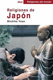 Libro; Akal Religiones Del Mundo, Religiones De Japón