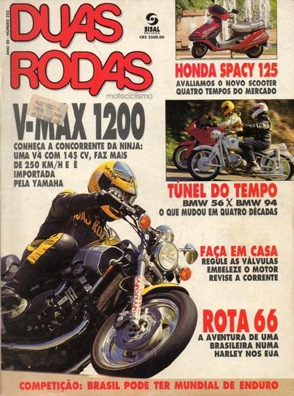 Duas Rodas N°222 V-max 1200 Honda Spacy 125 Bmw R1100rs R/60