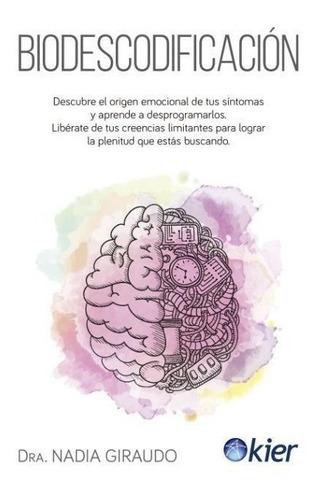 Biodescodificacion - Nadia Giraudo - Kier - Libro