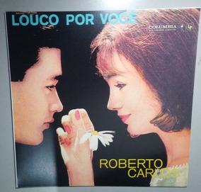 Roberto Carlos - Lp Louco Por Você - Só Capa - Frete Gratis