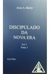 Discipulado Da Nova Era - Volume 1 - Tomos I E Ii
