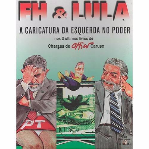 Box Com 3 Livros Fh E Lula A Caricatura Da Esquerda No Poder