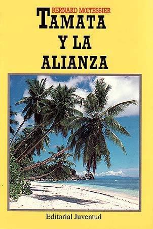 Tamata Y La Alianza, Bernard Moitessier, Juventud