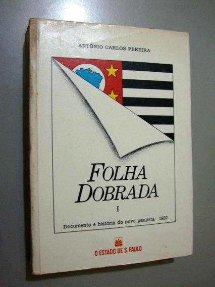 Livro Folha Dobrada I - Antônio Carlos Pereira