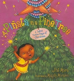 A Pi Ata In A Pine Tree - Pat Mora