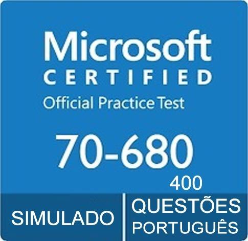 Simulado Certificação Microsoft 70-680 Mcts