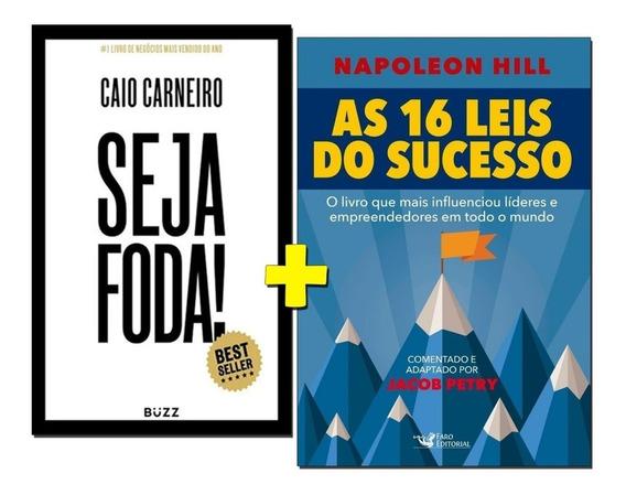 Livros As 16 Leis Do Sucesso + Seja Foda! - Frete Grátis