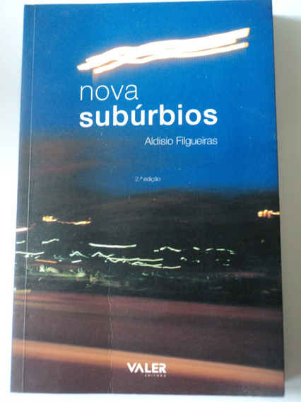 Livro-nova Subúrbios:aldisio Filgueiras:valer Editora