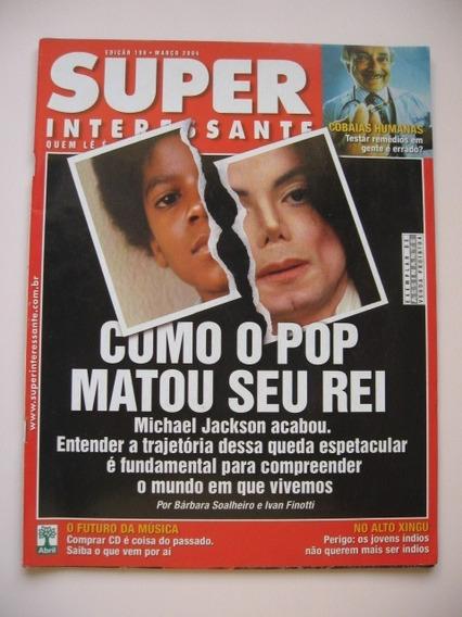 Super Interessante - Nº 198 - Como O Pop Matou Seu Rei