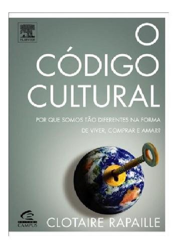 O Código Cultural Clotaire Rapaille